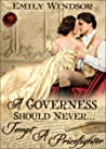A Governess Should Never... Tempt a Prizefighter (The Governess Chronicles, #1)