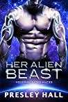 Her Alien Beast (Voxeran Fated Mates, #3)