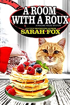 A Room with a Roux (Pancake House Mystery, #7)