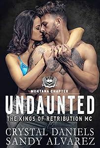 Undaunted (The Kings of Retribution MC #1)
