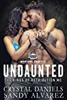 Undaunted (The Kings of Retribution MC #1)