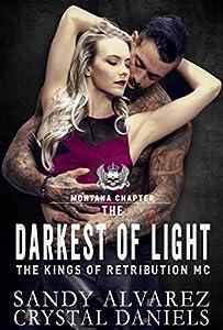 The Darkest of Light (The Kings of Retribution MC #2)