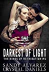 The Darkest of Light (The Kings of Retribution MC #2)