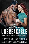 Unbreakable (The Kings of Retribution MC #4)