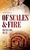 Of Scales & Fire (Of Magic & Scales, # 2)