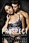 Prospect (The Kings of Retribution MC #6)