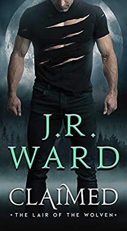 Book Review: Claimed by J.R. Ward