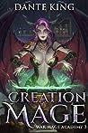 Creation Mage 3 (War Mage Academy, #3)