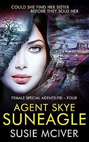 Agent Skye Suneagle
