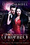 The Prophecy (The Edge of Forever #4)