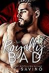 Royally Bad (Royally Wrong, #1)