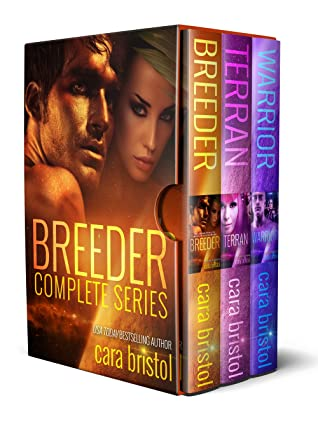Breeder Complete Series by Cara Bristol