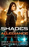 Shades of Allegiance (Anomaly #3)