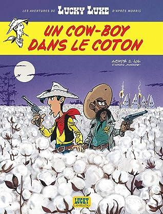 Un cow-boy dans le coton (Les Aventures de Lucky Luke d'après Morris, #9)