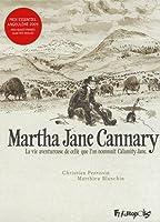 Martha Jane Cannary (1852-1903)  La vie aventureuse de celle que l'on nommait Calamity Jane
