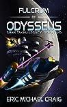 Fulcrum of Odysseus (Shan Takhu Legacy #2)