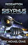 Redemption of Sisyphus (Shan Takhu Legacy #3)