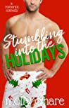 Stumbling into the Holidays by Molly O'Hare