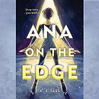 Ana on the Edge