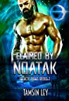 Claimed by Noatak (Galactic Pirate Brides, #3)