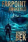Farpoint Awakened (Farpoint #1)
