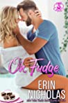 Oh, Fudge (Hot Cakes #5)