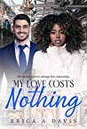My Love Costs Nothing