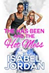The Has-Been and the Hot Mess