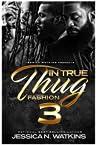 In True Thug Fashion 3