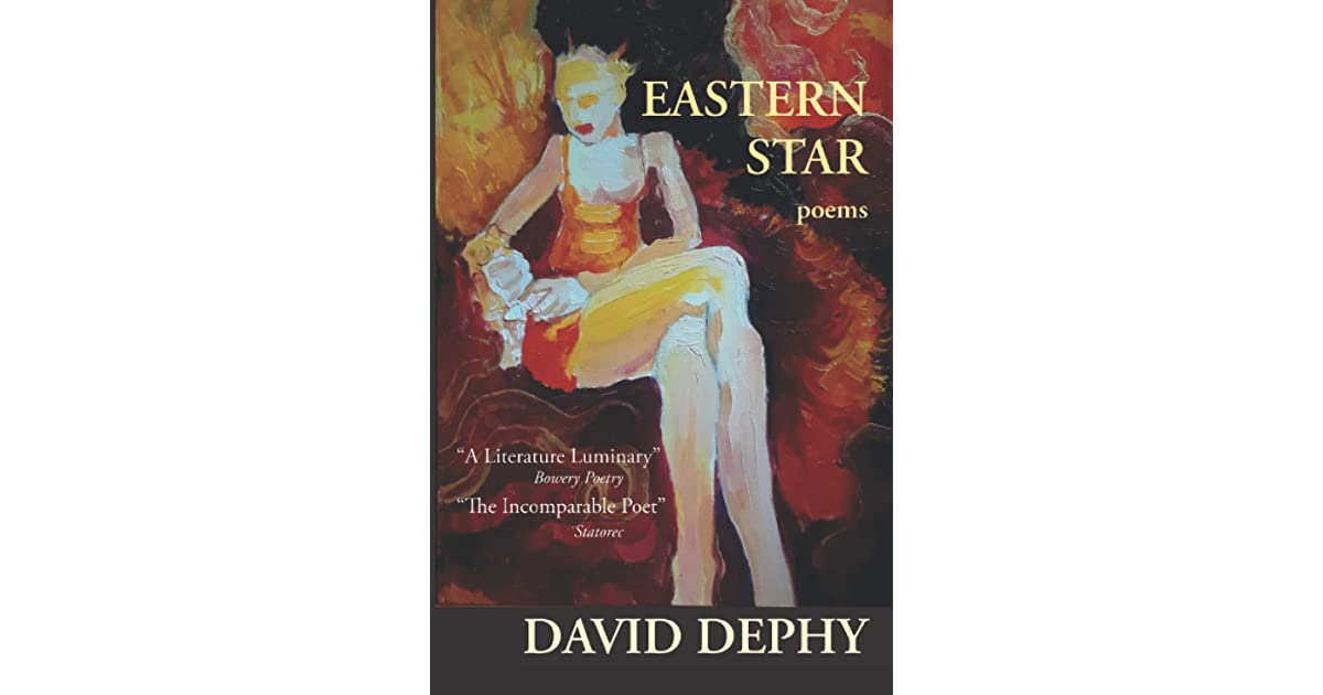 Eastern Star: Poems by David Dephy