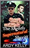 The Slightly Supernatural Sheriff (Lone Wolves Ranch, #3)