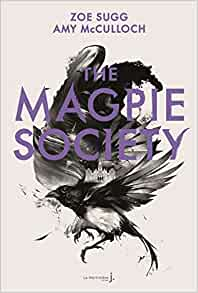 The Magpie Society (The Magpie Society, #1)