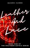 Leather and Lace (Southern Gothic Series, #1)