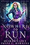Nowhere To Run (Midnight Renegades #1)