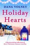 Holiday Hearts by Dana Volney