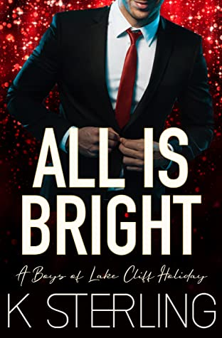 All Is Bright (Boys of Lake Cliff, #11.5)