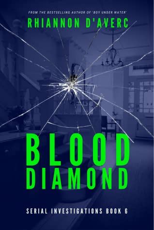 Blood Diamond (Serial Investigations #6)