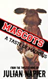 Mascots: A Taste of Madness pdf book review