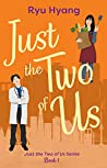 Just the Two of Us (Just the Two of Us #1)