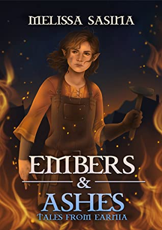 Embers & Ashes (Tales from Earnia)
