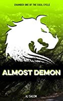 Almost Demon (The Sigil Cycle, #1)