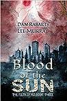 Blood of the Sun (Path of Ra, #3)