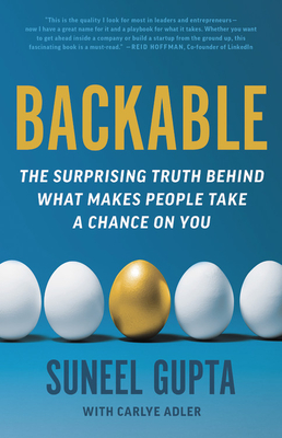 Backable: The Surprising Truth Behind What Makes People Take a Chance on You