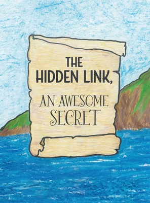 The Hidden Link, An Awesome Secret: God's Wisdom and Lucifer's Counterfeit in Genesis