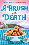 A Brush With Death (The Nosey Parker Mysteries #2)