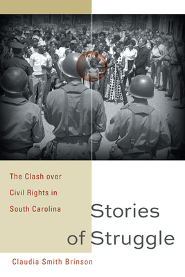 Stories of Struggle: The Clash Over Civil Rights in South Carolina