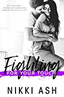 Fighting For Your Touch