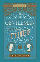 The Gentleman and the Thief (The Dread Penny Society #2)