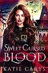 Sweet Cursed Blood