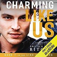 Charming Like Us (Like Us, #7)